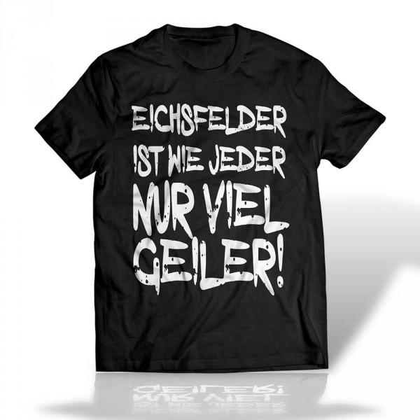 """T-Shirt """"Eichsfelder ist..."""""""